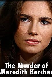The Murder of Meredith Kercher Poster