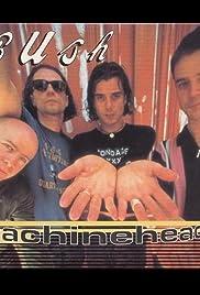 Bush: Machinehead Poster