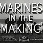 Marines in the Making (1942)