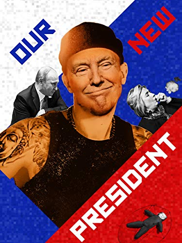 Our New President hd on soap2day