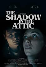 The Shadow in the Attic
