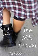 The Mile Ground