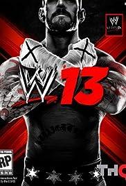 WWE '13(2012) Poster - Movie Forum, Cast, Reviews