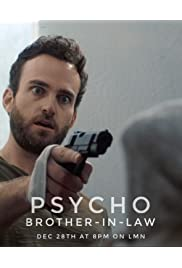 Psycho Brother In-Law