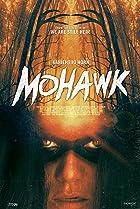 Mohawk (2017) Poster