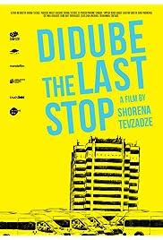 Didube, the Last Stop