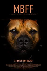 Site for download hollywood movies MBFF: Man's Best Friend Forever by Prashanth Kamalakanthan [mts]