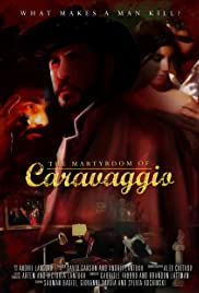 The Martyrdom of Caravaggio Poster