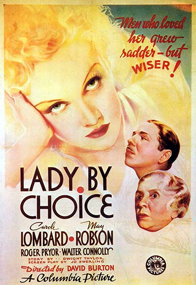 Carole Lombard, Roger Pryor, and May Robson in Lady by Choice (1934)