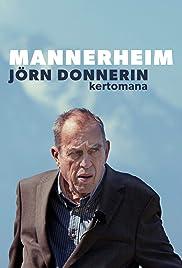 Mannerheim - Jörn Donnerin kertomana Poster