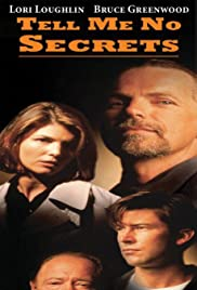Tell Me No Secrets(1997) Poster - Movie Forum, Cast, Reviews