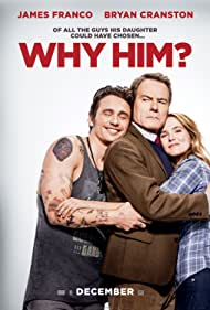 Bryan Cranston, James Franco, and Zoey Deutch in Why Him? (2016)