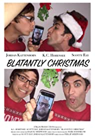 Scotty Ray, Jordan Kattenhorn, and K.C. Hohensee in Blatantly Christmas (2015)