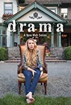 Drama: The Web Series