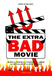 The Extra Bad Movie Poster