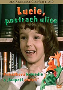 Whats a really good movie to watch high Lucie, postrach ulice [DVDRip]