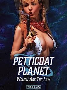 Movie to watch 4 free Petticoat Planet David DeCoteau [1080pixel]
