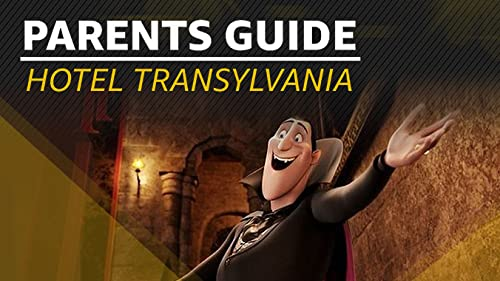 Parents Guide to 'Hotel Transylvania'