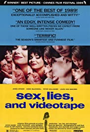 Sex, Lies, and Videotape (1989) Poster - Movie Forum, Cast, Reviews