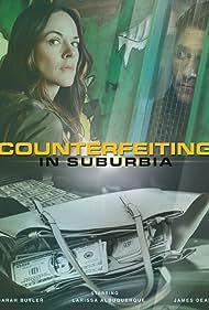 Counterfeiting in Suburbia (2018)