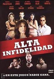 Alta infidelidad Poster