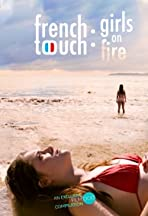 French Touch: Girls on Fire