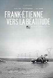 Frank-Étienne vers la béatitude Poster