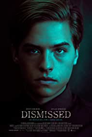 Dylan Sprouse in Dismissed (2017)
