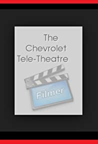 Primary photo for The Chevrolet Tele-Theatre