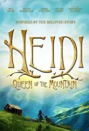 Heidi: Queen of the Mountain Poster