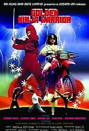 Golden Ninja Warrior(1986) Poster - Movie Forum, Cast, Reviews