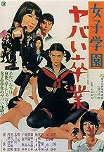Joshi gakuen: Yabai sotsugyô