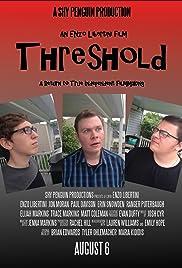 Threshold (2015) - IMDb