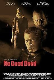 Samuel L. Jackson, Milla Jovovich, and Stellan Skarsgård in No Good Deed (2002)