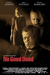 Happy watch online movie No Good Deed Brian Burns [1020p]