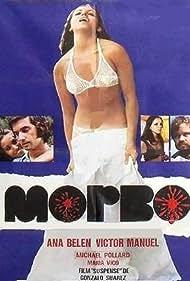 Morbo (1972) Poster - Movie Forum, Cast, Reviews