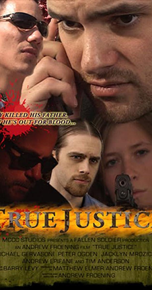 True Justice (2007) - IMDb