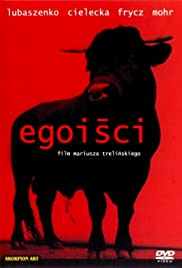 Egoisci Poster