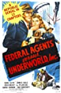 Federal Agents vs. Underworld, Inc. (1949) Poster