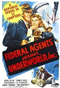Primary photo for Federal Agents vs. Underworld, Inc.
