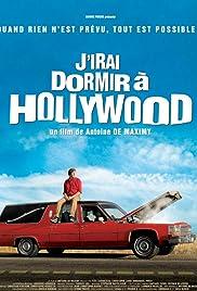 J'irai dormir à Hollywood(2008) Poster - Movie Forum, Cast, Reviews