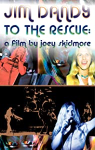 Legal free movie downloads Jim Dandy to the Rescue: a Film by Joey Skidmore by none [480p]