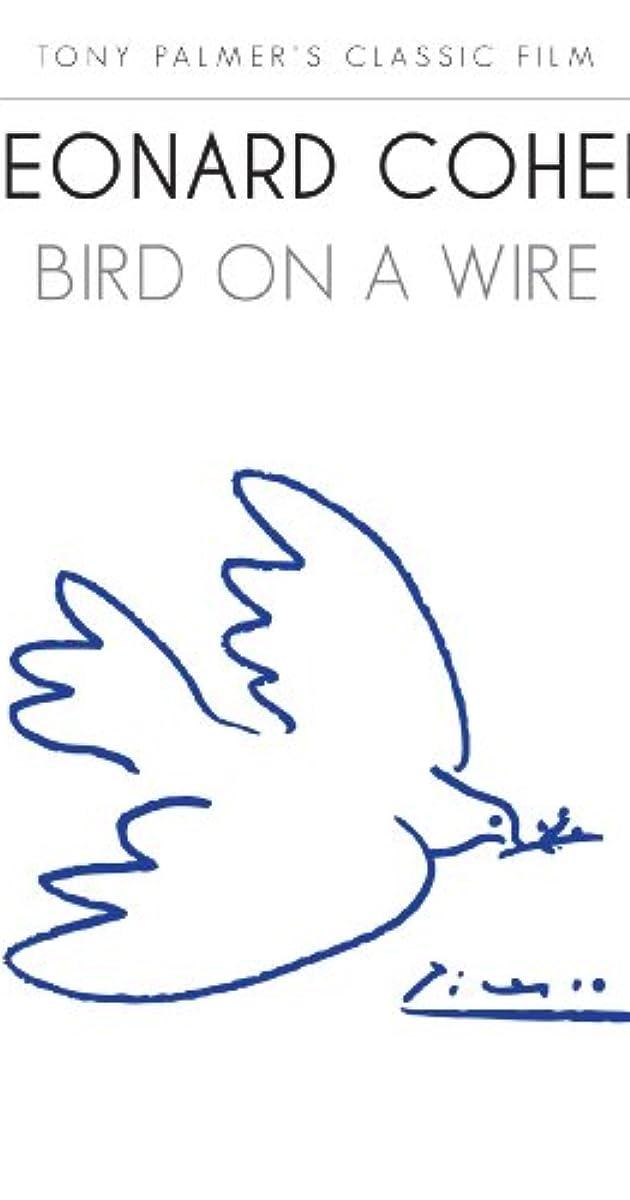 Leonard Cohen: Bird on a Wire (1974) - IMDb