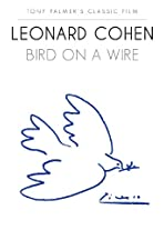 Leonard Cohen: Bird on a Wire