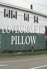 Lovecraft's Pillow(2006) Poster - Movie Forum, Cast, Reviews