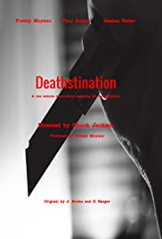 Deathstination (A POC) Poster