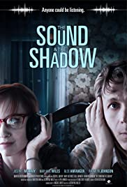 The Sound and the Shadow Poster