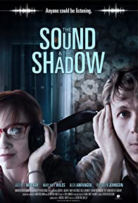 Primary photo for The Sound and the Shadow