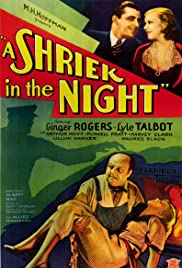 A Shriek in the Night (1933) Poster - Movie Forum, Cast, Reviews