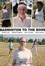 Badminton to the Bone